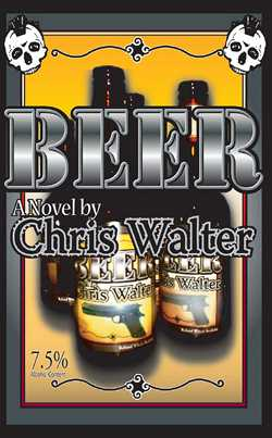 GFY Press Presents Beer by Chris Walter