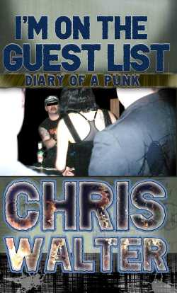 GFY Press Presents I'm On The Guest List by Chris Walter
