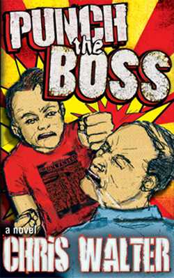 GFY Press Presents Punch The Boss by Chris Walter