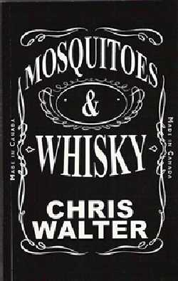 GFY Press Presents Misquitoes & Whisky by Chris Walter