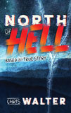 North Of Hell by Chris Walter